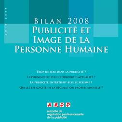 Bilan Publicité et Image de la Personne Humaine 2008