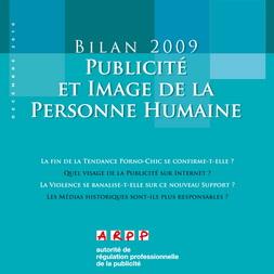Bilan Publicité et Image de la Personne Humaine 2009