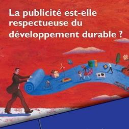 Bilan – La Publicité et le Développement Durable, juin 2007