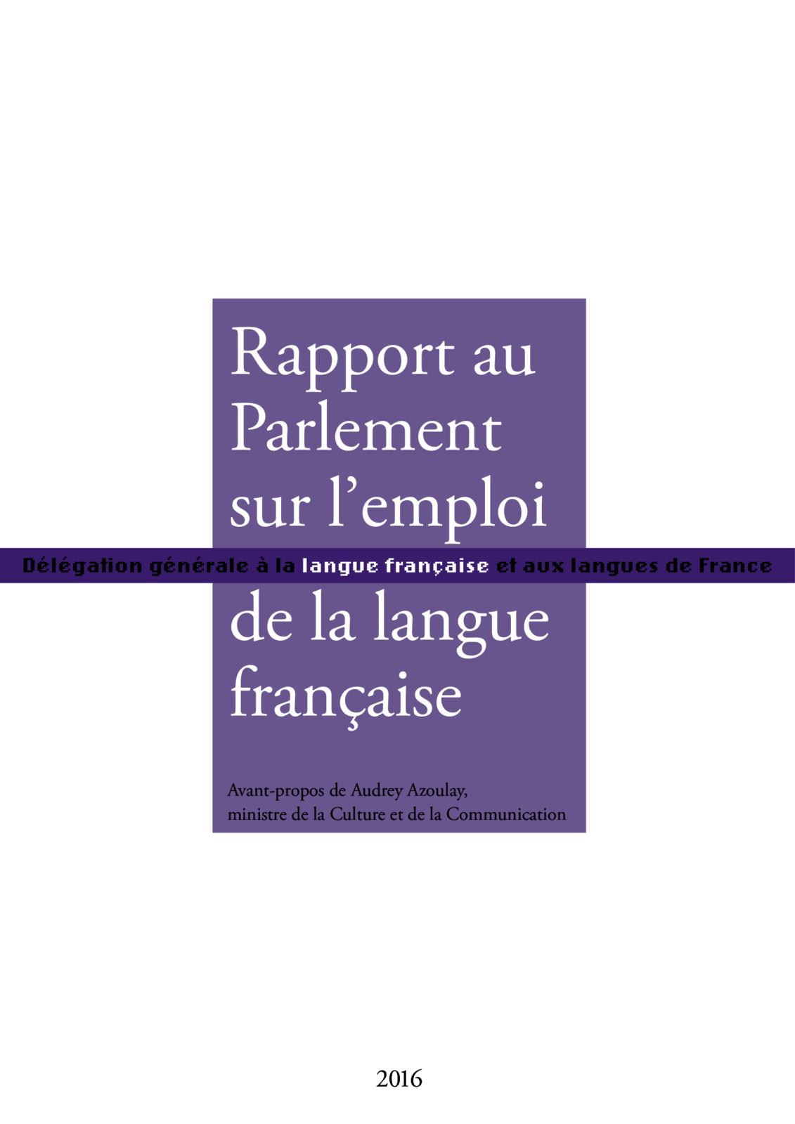 Rapport au Parlement sur l'emploi de la langue française 2016