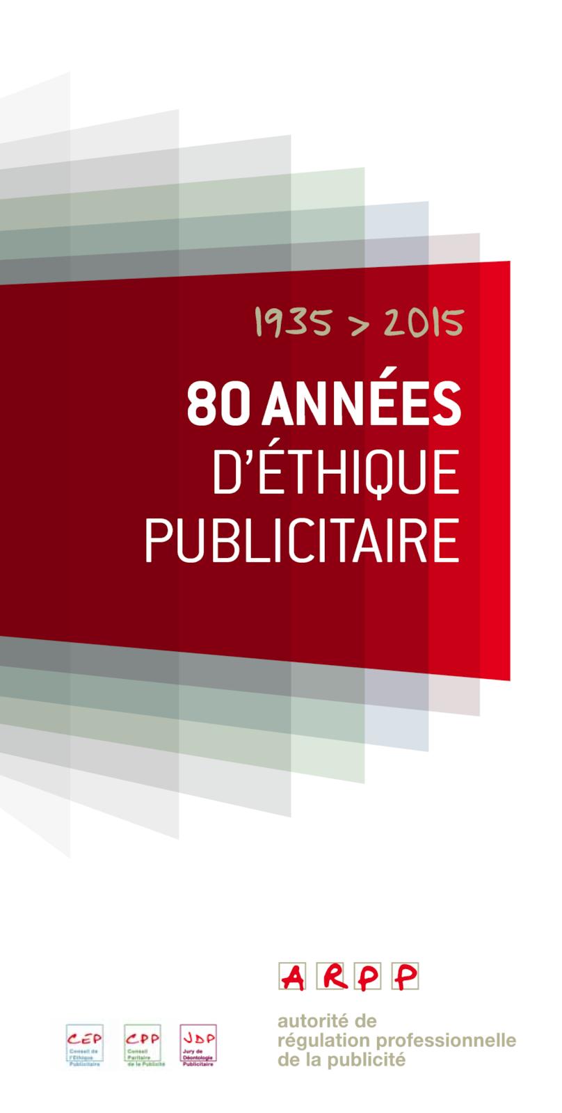 80 années d'éthique publicitaire
