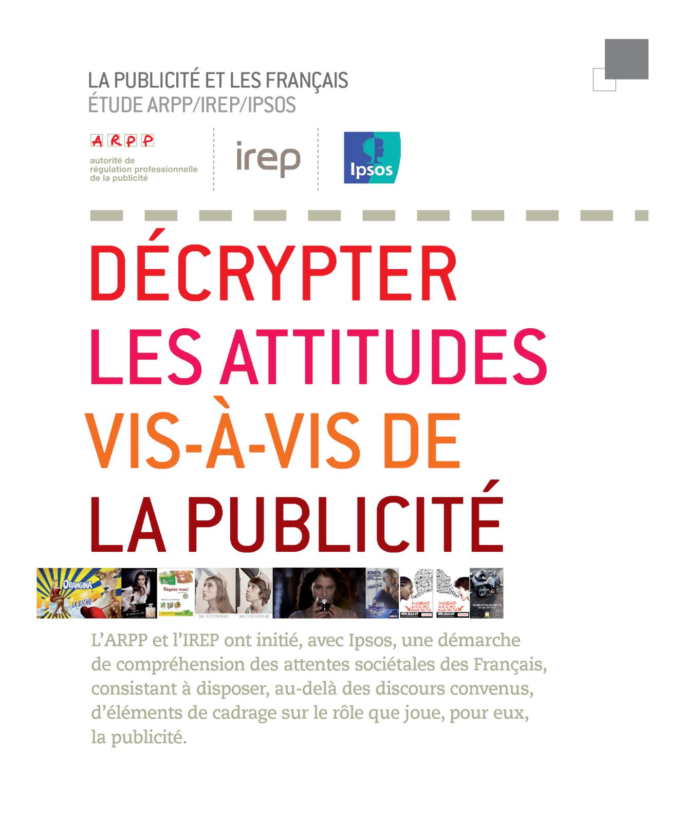Étude ARPP/IREP/IPSOS : La publicité et les français, novembre 2012