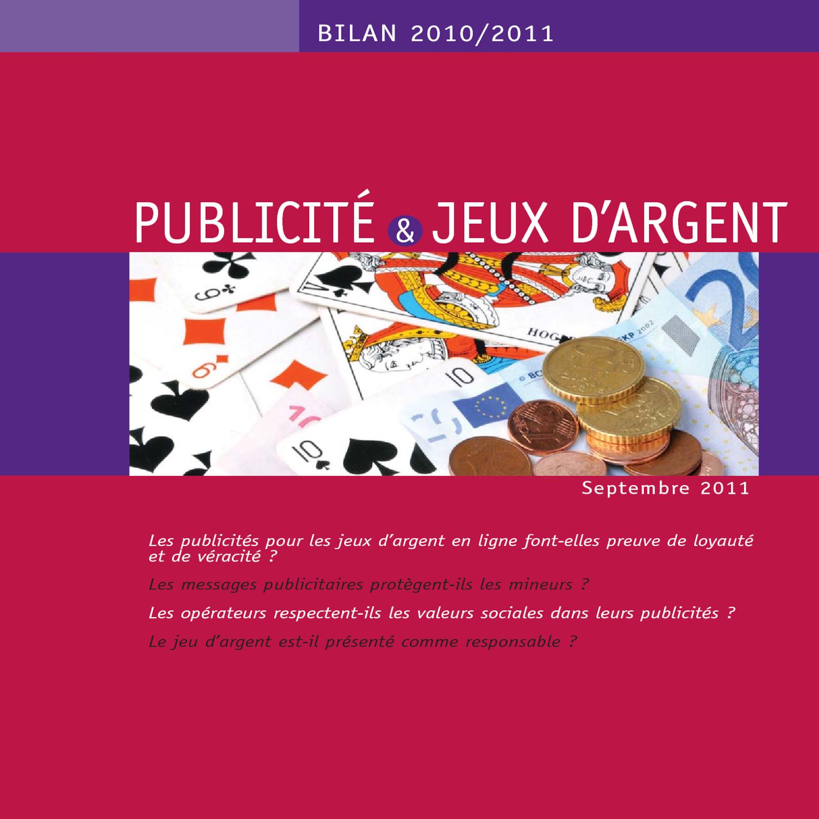 Bilan Publicité et Jeux d'Argent 2010-2011