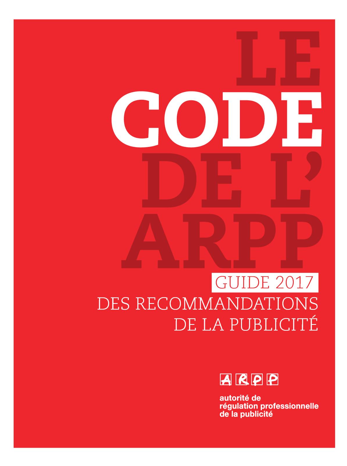 Code de l'ARPP – Guide des recommandations de la publicité